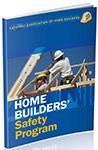 home builders safety